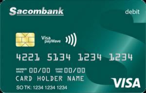Cách làm thẻ Visa Debit tại ngân hàng Sacombank